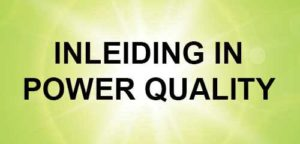 """INLEIDING IN POWER QUALITY"