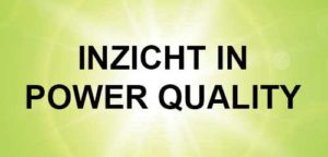 INZICHT IN POWER QUALITY