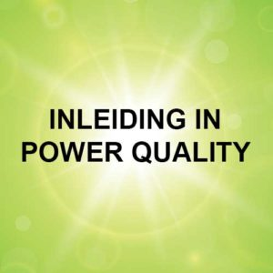INLEIDING IN POWER QUALITY
